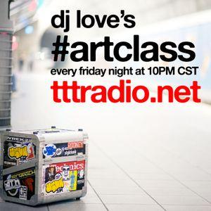 DJ Love's Art Class [LIVE BROADCAST] - 04/21/2017
