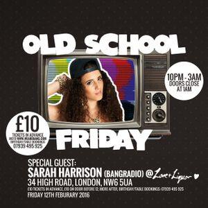 @ImSarahHarrison Old School Friday Party Mix