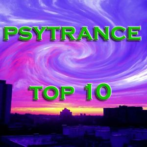 Psytrance Top 10 Favorites Episode 2