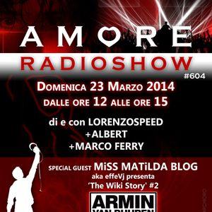 LORENZOSPEED present AMORE Radio Show # 604 Domenica 23 Marzo 2014 with MiSS MATiLDA BLOG part 2