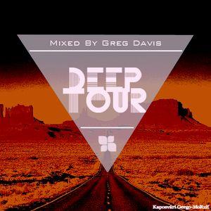 Deep Tour - Mixed by Greg Davis