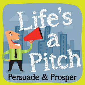 Life's A Pitch, ep002 – Chris Westfall On The NEW Elevator Pitch