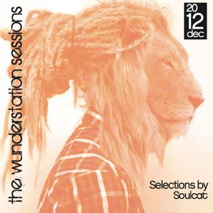 THE WUNDERSTATION SESSIONS VOL#1 - DEC 2012 - SELECTIONS BY SOULCAT