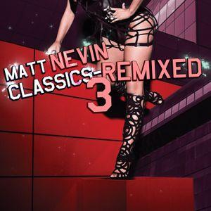 Matt Nevin Classics Remixed 3