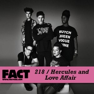 FACT Mix 218: Hercules & Love Affair