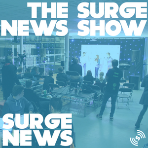The Surge News Show Podcast Tuesday 7th March 6pm