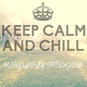 Keep Calm And Chill @Festival Musiques En Stock (July 4th, 2015)