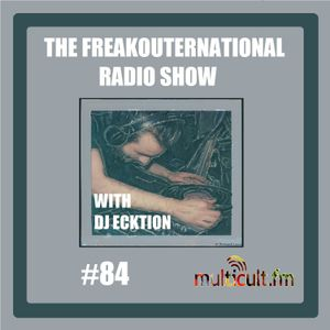 The FreakOuternational Radio Show #84 14/04/2017