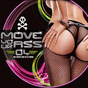 Move Your Ass Vol 4 - The Sports Mix by Nurbi