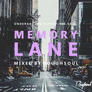Memory Lane Mixtape 5 - Oldschool Hiphop R&B Soul - Roughsoul