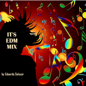 IT's EDM Mix [08-22-15]