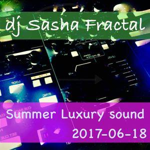 Dj_Sasha_Fractal_-_Summer_luxury_sound_(2017-06-18)