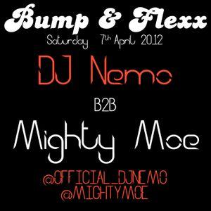 Bump & Flexx - DJ Nemo b2b Mighty Moe