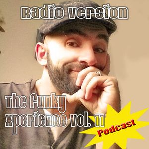 Podcast: The Funky Xperience vol. 11 RADIO VERSION