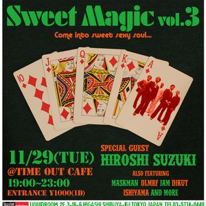Sweet Magic_vol.3 11.29 @Time Out Cafe