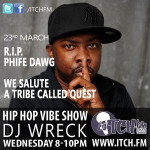 DJ Wreck - Hip Hop Vibe Show 31 - PHIFE DAWG