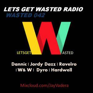 Wasted 042 - Jay Vadera