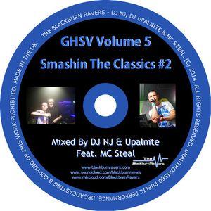 Gettin High Smashin Vibes Volume 5 - Smashin The Classics #2 DJ NJ b2b Upalnite ft MC Steal