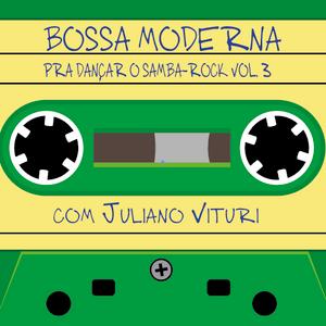 Bossa moderna pra dançar o bom e velho Samba-Rock