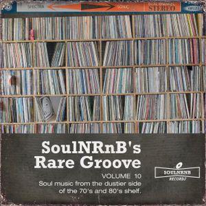 SoulNRnB's Rare Groove Volume 10
