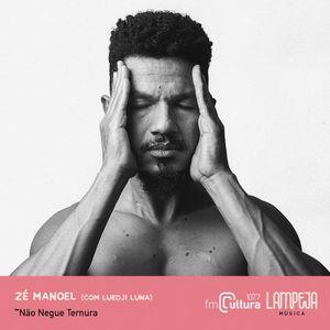 Lampeja Música | 20.01.21 | Zé Manoel