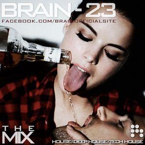 Brain - 23 /12.02.16. Exclusive House Mix/