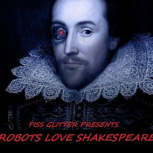 Robots Love Shakespeare
