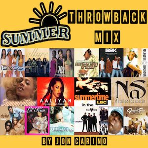 Summer Throwback Mix