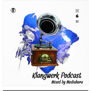 Mediahora - Klangwerk Radio Show - EP032