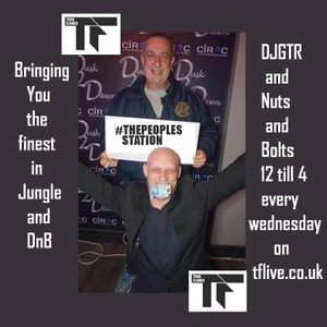 DJGTR & Nuts and Bolts on TFLive 15th March 2017