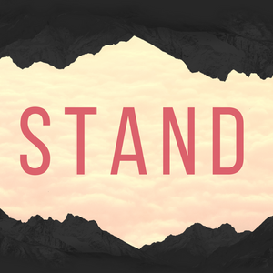 STAND - Standing Firm in the Fire (11/20/2016)