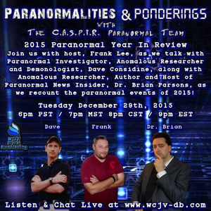 Dave Considine & Dr Brian Parsons on the Paranormalities & Ponderings Radio Show! Episode #69