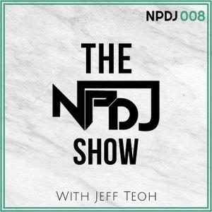 The NPDJ Show 008