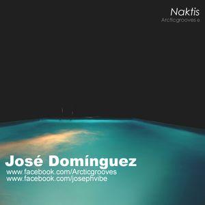 Jose Dominguez - Naktis -   Arcticgrooves  