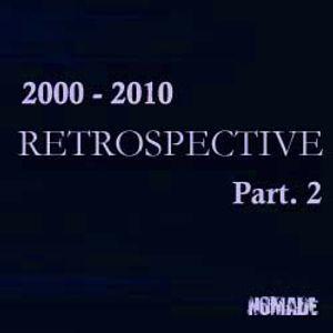 Retrospective 2000 - 2010 part 2