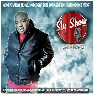 THE JACKA REST IN PEACE MIXSHOW [mixed by: @DJMotive] Features 40 Jacka Classics RIP JACKA!