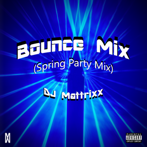 Bounce Mix (Spring Party Mix)
