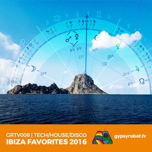 GRTV008 I Ibiza Favorites 2016