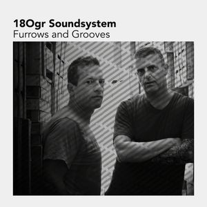 Art Of The Mixtape: 180gr Soundsystem - Furrows and Grooves