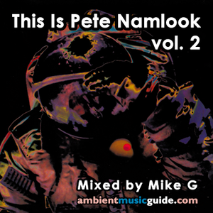 This Is Pete Namlook volume 2 mixed by Mike G