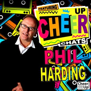 """Cheer Up """"Chats"""" - Stock Aitken Waterman featuring special guest Phil Harding (Part 1)"""
