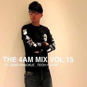 The 4 AM Mix Vol. 15