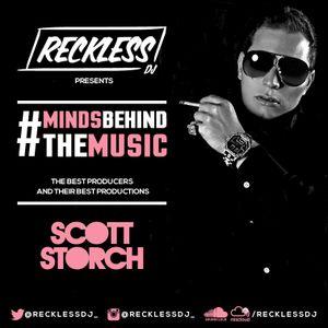 @RECKLESSDJ_ - #MindsBehindTheMusic: Scott Storch