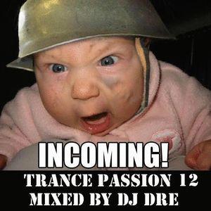 Trance Passion 12 Mixed By Dj Dré Aka Miele 23-05-2014