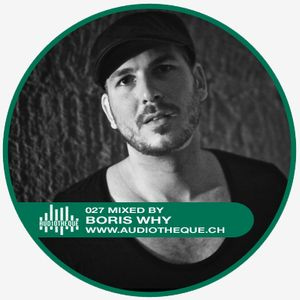 audiotheque.027 mixed by Boris WHY
