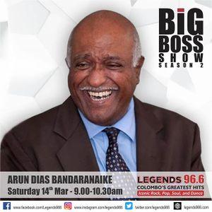Arun Dias Bandaranaike On the Big Boss Show On Legends 966