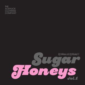 Dj Wrex & Dj Roial1 - Sugar Honeys Vol1