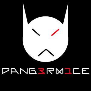 Dang3rm1ce - dj set - Electrolyzed