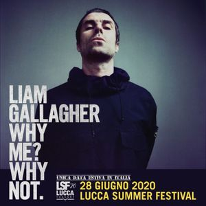 Liam Gallagher LSF Lucca Summer Festival June 2021, Tuscany, Italy