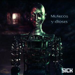 Radio Sick - Muñecos y dioses [2012]